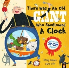 There Was an Old Giant Who Swallowed a Clock, Paperback / softback Book