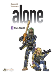 The Alone Vol. 8 - The Arena : 8, Paperback Book