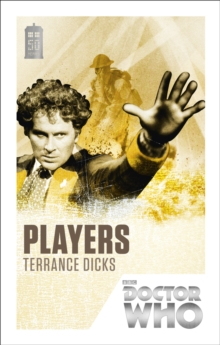 Doctor Who: Players : 50th Anniversary Edition, Paperback / softback Book
