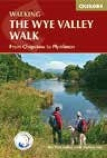 The Wye Valley Walk : From Chepstow to Plynlimon, Spiral bound Book