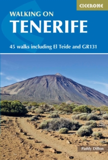 Walking on Tenerife : 45 walks including El Teide and GR131, Paperback / softback Book