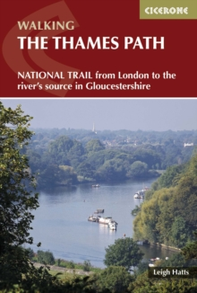 The Thames Path : National Trail from London to the river's source in Gloucestershire, Paperback / softback Book