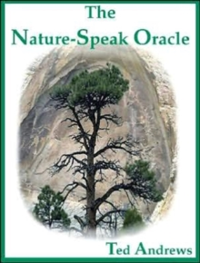 The Nature Speak Oracle Boxed Set Includes 60 True Life