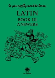 So You Really Want to Learn Latin Book III Answer Book, Paperback / softback Book