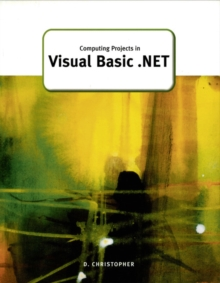 Computing Projects in Visual Basic .Net, Paperback Book