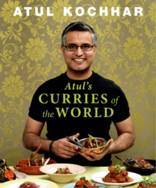 Atul's Curries Of The World, Hardback Book