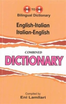 English-Italian & Italian-English One-to-One Dictionary : (Exam-Suitable), Paperback / softback Book