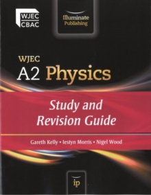 WJEC A2 Physics: Study and Revision Guide, Paperback Book