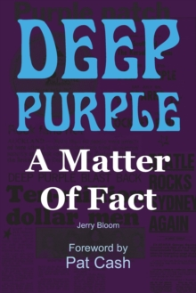 Deep Purple: A Matter of Fact, Paperback / softback Book