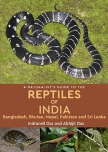 A Naturalist's Guide to the Reptiles of India, Paperback Book