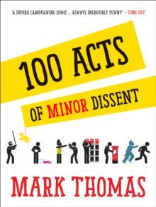100 Acts Of Minor Dissent, Paperback / softback Book