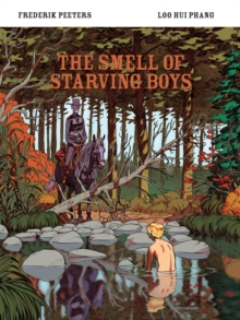 The Smell of Starving Boys, Paperback Book