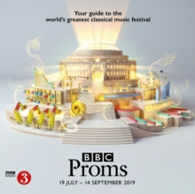 BBC Proms 2019 : Festival Guide, Paperback / softback Book