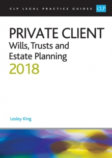 Private Client: Wills, Trusts and Estate Planning 2018, Paperback Book