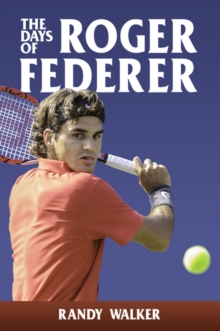 Days of Roger Federer, Paperback / softback Book