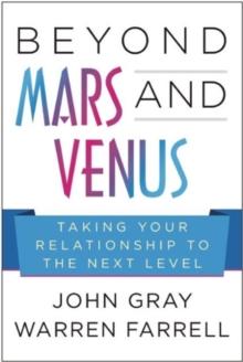 Book: Beyond Mars and Venus by John Gray