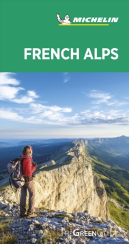 French Alps  Michelin Green Guide, Paperback Book