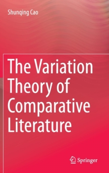 The Variation Theory of Comparative Literature, Hardback Book