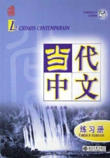 Le chinois contemporain vol.1 - Cahier d'exercices, Paperback / softback Book