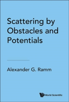 Scattering By Obstacles And Potentials, Hardback Book
