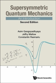 Supersymmetric Quantum Mechanics: An Introduction, Hardback Book