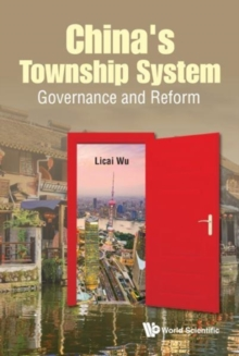 China's Township System: Governance And Reform, Hardback Book