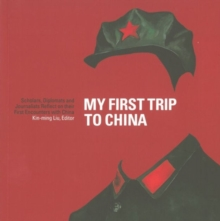 My First Trip to China, Paperback / softback Book